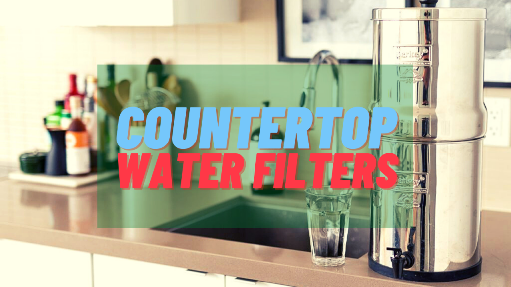 the best countertop water filters in 2021!